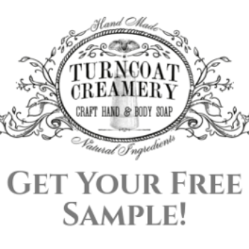 Free Turncoat Creamery Soap Samples